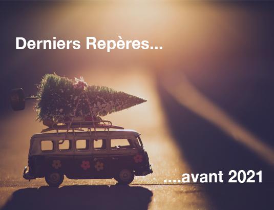 Derniers Repères avant 2021